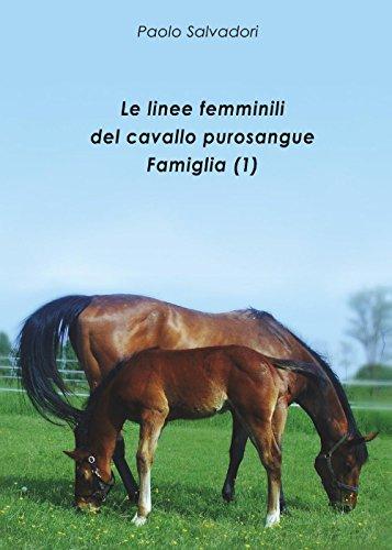 Le linee femminili del cavallo purosangue. Famiglia (1)