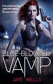 Blue-Blooded Vamp: Sabina Kane: Book 5 by [Wells, Jaye]