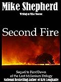 Second Fire (The Lost Millennium Trilogy Book 2)