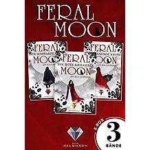 Alle Bände der Fantasy-Trilogie in einer E-Box! (Feral Moon) (German Edition)
