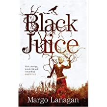 Black Juice (GOLLANCZ S.F.) by Margo Lanagan (8-Feb-2007) Paperback