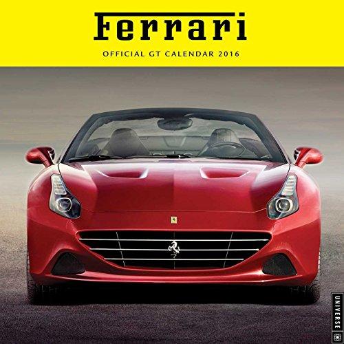 Ferrari 2016 Wall Calendar: Official GT Calendar par Universe Publishing