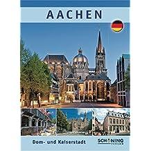Aachen: Dom- und Kaiserstadt