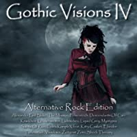 Gothic Visions IV (Alternative Rock Edition)