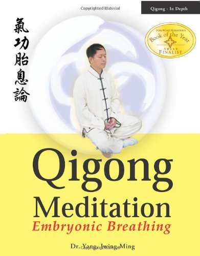 Qigong Meditation: Embryonic Breathing por Jwing-Ming Yang