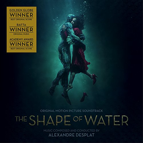 The Shape of water : BO du film de Guillermo del Toro