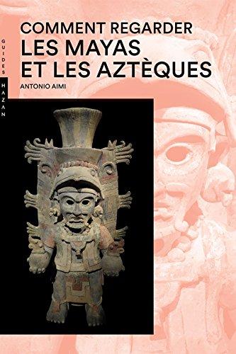Comment regarder Les Mayas et les Aztques Nouvelle dition
