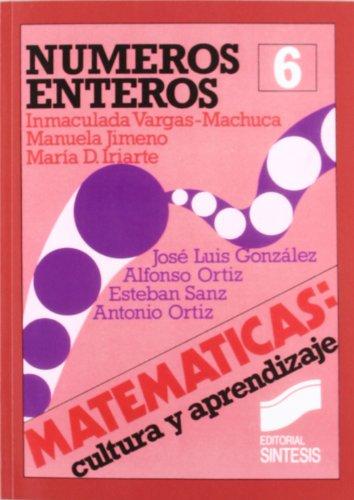 Los Numeros Enteros por Jose Luis Gonzalez Mari