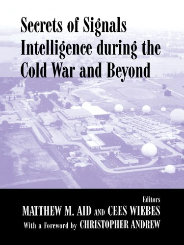 secrets-of-signals-intelligence-during-the-cold-war-from-cold-war-to-globalization