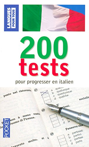 200 Tests pour progresser en italien par Paolo Cifarelli, Pierre Noaro, Henri Louette