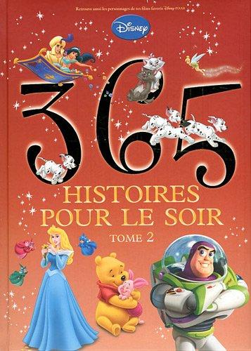 365 histoires pour le soir : Tome 2