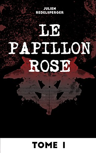 Le Papillon Rose - Tome 1