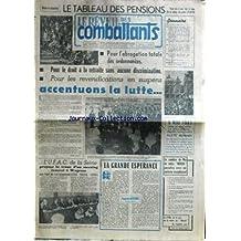 REVEIL DES COMBATTANTS (LE) - POUR L'ABROGATION TOTALE DES ORDONNANCES - POUR LE DROIT A LA RETRAITE SANS AUCUNEDESCRIMINATION - POUR LES REVENDICATIONS EN SUSPENS - LA LUTTE PAR FELIX ANUN - EUGENE GERARD.