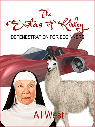 free kindle book THE SISTERS OF KIRLEY: Defenestration for Beginners