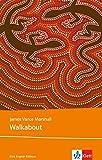Walkabout: Schulausgabe für das Niveau B2, ab dem 6. Lernjahr. Ungekürzter englischer Originaltext mit Annotationen (Klett English Editions - Young Adult Literature)