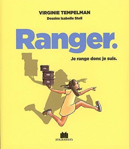 Ranger : je range donc je suis