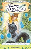 Firefly and the Quest of the Black Squirrel (The Fairy Chronicles, Book 4)