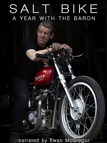 Salt Bike: a year with the Baron...