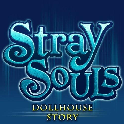 Stray Souls Das Haus Der Puppen