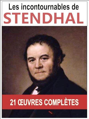 Stendhal: Les oeuvres majeures et complètes (Le rouge et le noir, Armance, La chartreuse de Parme, Lucien Leuwen...) par Stendhal (Henri Beyle)