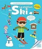 Je découvre en jouant - La station de ski...