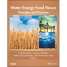 Water-Energy-Food Nexus: Principles and Practices (Geophysical Monograph Series)