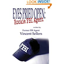 Eyes Pried Open: Rookie FBI Agent