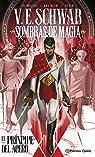 Sombras de magia: El príncipe del acero par Schwab