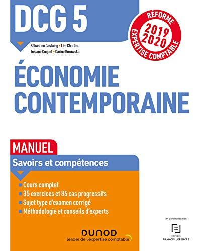 DCG 5 Economie contemporaine - Manuel: Réforme Expertise comptable 2019-2020 par  Sébastien Castaing, Léo Charles, Josiane Coquet, Carine Kurowska