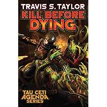 Kill Before Dying (Tau Ceti Agenda, Band 5)