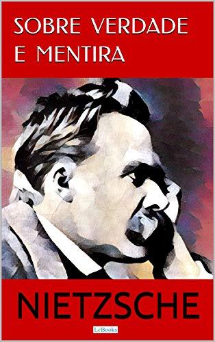 Sobre Verdade e Mentira (Coleção Nietzsche) (Portuguese Edition ...