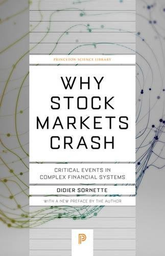 Why Stock Markets Crash: Critical Events in Complex Financial Systems (Princeton Science Library) por Didier Sornette