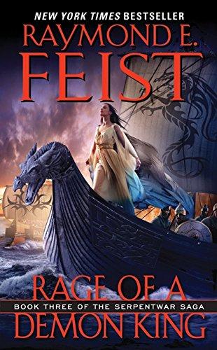 Rage of a Demon King: Book Three of the Serpentwar Saga par Raymond E. Feist