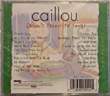 Caillous Favorite Songs