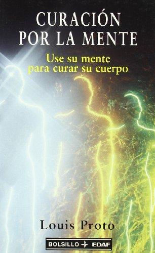 Curaci??n por la mente by L. Proto (2000-10-02)