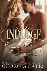 Indulge by Georgia Cates (2015-08-03)
