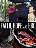 Faith Hope and BBQ [OV]