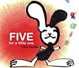 Five for a Little One (Richard Jackson Books (Atheneum Hardcover)) by Chris Raschka (2006-07-01)