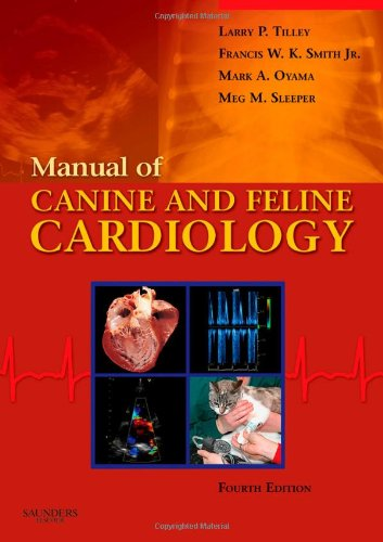 Manual of Canine and Feline Cardiology, 4e