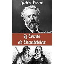 Le Comte de Chanteleine (Illustré et Annoté) (French Edition)