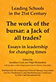 The work of the bursar: a Jack of all trades? (Leading Schools in the 21st Century)