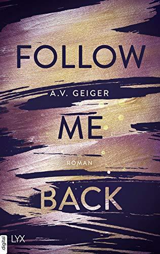 Follow Me Back von [Geiger, A.V.]