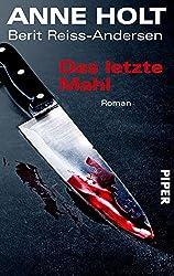 Das letzte Mahl: Roman (Hanne-Wilhelmsen-Reihe 6)