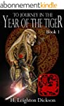 To Journey in the Year of the Tiger (...