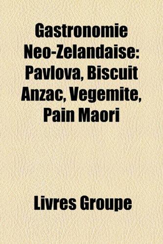 gastronomie-neo-zelandaise-pavlova-biscuit-anzac-vegemite-pain-maori