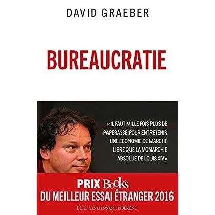 Bureaucratie: L'utopie des règles (LIENS QUI LIBER)