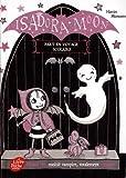 """Afficher """"ISADORA MOON PART EN VOYAGE SCOLAIRE Isadora Moon part en voyage scolaire"""""""