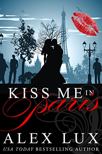 Kiss Me in Paris (English Edition)