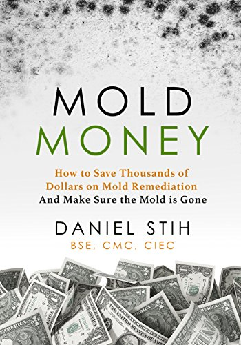 mold-money-how-to-save-thousands-of-dollars-on-mold-redmediation-and-make-sure-the-mold-is-gone-engl