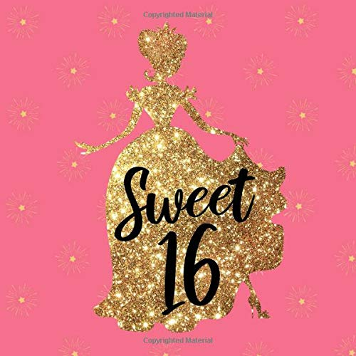 Sweet 16: Sweet Sixteen Birthday Guest Book - Pink, Black and Gold Princess Theme Design - Lines for Name and Address  (112 Pages 8.25 x 8.25)